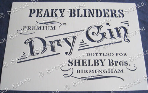 Peaky Blinders Gin 4 Sizes STENCIL PBG Vintage Sign Furniture SUPERIOR 250 MYLAR