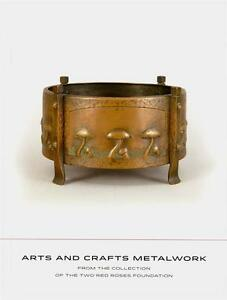 ARTS & CRAFTS METALWORK FROM THE COLLECTION OF THE TWO RED ROSES FOUNDATION -