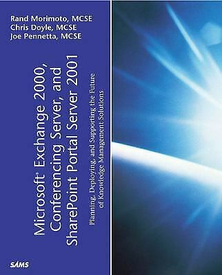 Microsoft Exchange 2000 : Conferencing Server and SharePoint Portal Se-ExLibrary