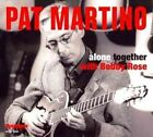 Alone Together 0632375724221 by Pat Martino CD