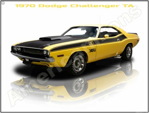 Pristine Restoration 1970 Dodge Challenger T//A 340 Six Pack New Metal Sign