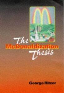 exploration extension mcdonaldization thesis