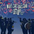 Lift Up! von Mighty Souls Brass Band (2014)