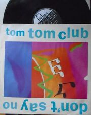 "TOM TOM CLUB ~ Dont Say No ~ 12"" Single PS"