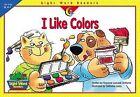 I Like Colors by Rozanne Lanczak Williams (Paperback / softback, 2002)