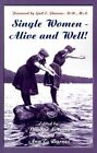 Single Women - Alive and Well by Gail E Parsons 9780759601048 Paperback 2001