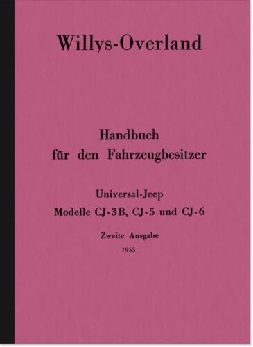 Willys-Overland JEEP cj-3b cj-5 cj-6 manuale d/'uso manuale di istruzioni