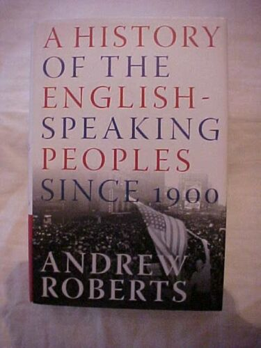 2007 Book A HISTORY OF THE ENGLISH-SPEAKING PEOPLES SINCE 1900 by ROBERTS