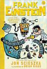 Frank Einstein and the Electro-Finger by Jon Scieszka (Paperback, 2015)