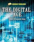 The Digital Age: 1947-Present Day by Charlie Samuels (Hardback, 2015)