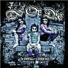 Do or Die - Downfall of the Human Race (2011)