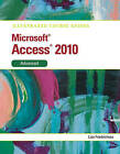Illustrated Course Guide MS Office Access 2010 Advanced: Advanced by Cengage Learning, Inc (Spiral bound, 2011)
