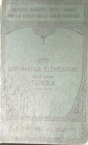 GRAMMATICA-ELEMENTARE-DELLA-LINGUA-TEDESCA-OTTO-MOTTI-GIULIO-GROOS-1929