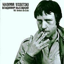 Wir Drehen die Erde von Vissotzki,Vladimir | CD | Zustand akzeptabel