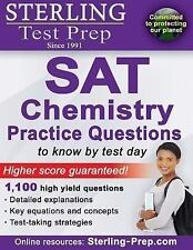 Sterling Test Prep SAT Chemistry Practice Questions: High Yield SAT Chemistry Qu