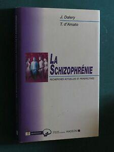 La-schizophrenie-Recherches-actuelles-et-perspectives-DALERY-d-039-AMATO