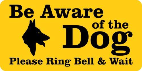 Être conscient du chien veuillez Ring Bell rigide Foamex SIGNE Board 15 cm x30cm x3mm