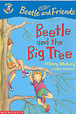 """""""AS NEW"""" Beetle and the Big Tree (Colour Young Hippo: Beetle & Friends), McKay,"""