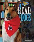R.E.A.D. Dogs by Meish Goldish (Hardback, 2015)