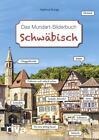 Schwäbisch – Das Mundart-Bilderbuch von Hartmut Ronge (2017, Gebundene Ausgabe)