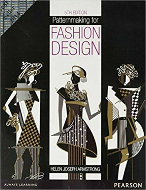 Patternmaking For Fashion Design By Helen Joseph Armstrong 9789332518117 For Sale Online Ebay