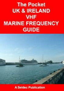 POCKET-UK-amp-IRELAND-VHF-MARINE-FREQUENCY-GUIDE-DOCKS-HARBOURS-MARINAS-RIVERS