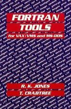 FORTRAN Tools for VAX/VMS and MS-DOS Jones, Russell K., Crabtree, Tracy Paperba