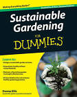 Sustainable Gardening For Dummies by Donna Ellis (Paperback, 2010)