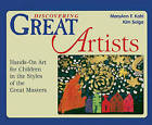 Discovering Great Artists: Hands-On Art for Children in the Styles of the Great Masters by MaryAnn F Kohl, Associate Professor of Theatre Studies Kim Solga (Hardback, 1997)