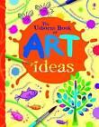 Art Ideas by Fiona Watt (Spiral bound, 2008)