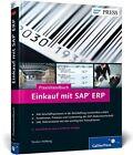 Praxishandbuch Einkauf mit SAP ERP von Torsten Hellberg (2012, Gebundene Ausgabe)