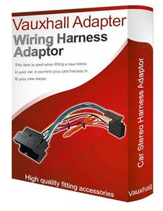 Vauxhall Vectra C CD radio stereo wiring harness adapter