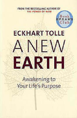 A New Earth - Awakening To Your Life's Purpose-ExLibrary