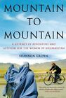 Mountain to Mountain by Shannon Galpin (Hardback, 2014)