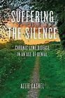 Suffering The Silence by Alice Cashe (Paperback, 2015)