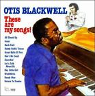 These Are My Songs! by Otis Blackwell (CD, Aug-2010, Inner City)