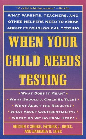 When Your Child Needs Testing