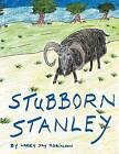 Stubborn Stanley by Larry Jay Robinson (Paperback / softback, 2012)