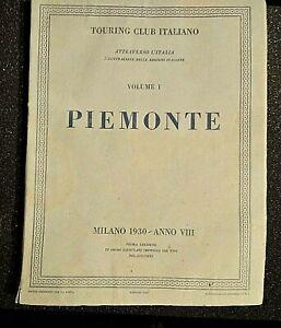 Touring-Club-Italiano-Piemonte-Vol-I-Milano-1930
