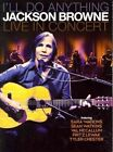 Jackson Browne I LL Do Anything Live in Concert 0696751130617 DVD Region 1
