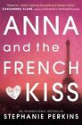 Anna and the French Kiss by Stephanie Perkins (Paperback, 2014)