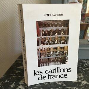 Henri Garnier I Carillon Di Francia Associazione Delle Amis Delle Carillon 1985