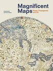 Magnificent Maps: Power, Propaganda and Art by Peter Barber, Tom Harper (Hardback, 2010)
