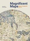 Magnificent Maps: Power, Propaganda and Art by Peter Barber, Tom Harper (Hardback, 2010)