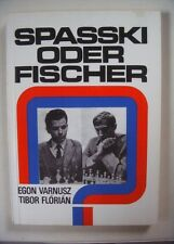 Schach - Spasski oder Fischer, Varnusz/Florian, Rattmann 1972