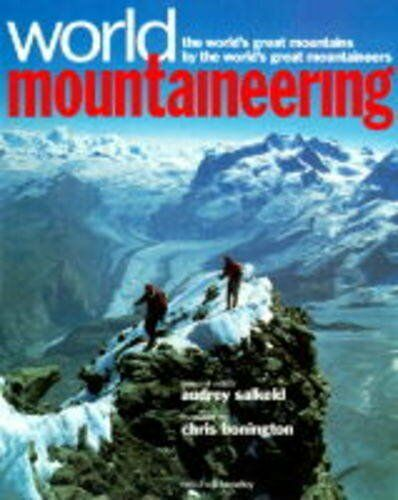 World Mountaineering: The World's Great Mountains by the World' .9781857328196