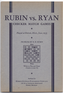 Details about Rubin vs Ryan 1935 Checker Match Games Played at Detroit  Mich Soft Cover 42 Page