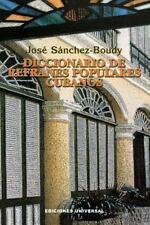 Diccionario De Refranes Populares Cubanos (Coleccion Diccionarios) (Spanish