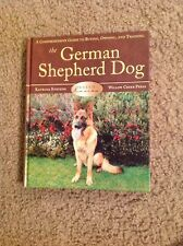 The German Shepherd Dog: A Comprehensive Guide to Buying, Owning Katrina Stevens