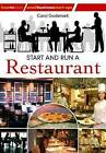 Start and Run a Restaurant by Carol Godsmark (Paperback, 2010)